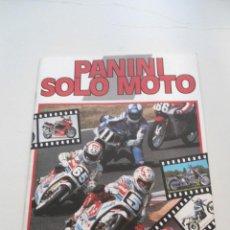 Coleccionismo Álbum: SOLO MOTO - ED. PANINI - ALBUM COMPLETO - COLECCION COMPLETA - PERFECTO - (1990). Lote 91974235