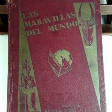 Coleccionismo Álbum: ÁLBUM DE CROMOS. LAS MARAVILLAS DEL MUNDO. COMPLETO. SOCIEDAD NESTLÉ. 1932.. Lote 93683955