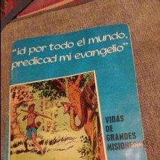 Coleccionismo Álbum: ALBUM VIDAS DE GRANDES MISIONEROS. Lote 95907207