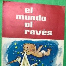 Coleccionismo Álbum: ÁLBUM EL MUNDO AL REVÉS - CREACIONES SIRVEN - AÑOS 60 - MUY RARO - COMPLETO. Lote 98645607