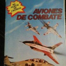 Coleccionismo Álbum: ALBUM COMPLETO AVIONES DE COMBATE. Lote 101331114