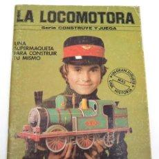 Coleccionismo Álbum: LA LOCOMOTORA. CONSTRUYE Y JUEGA 1982. RECORTABLE. MAQUINA TREN. EDAF. Lote 104078335