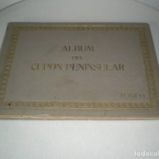 Coleccionismo Álbum: ALBUM DEL CUPON PENINSULAR TOMO I COMPLETO. Lote 105961947