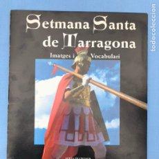 Coleccionismo Álbum: ÁLBUM COMPLETO CROMOS SETMANA SANTA DE TARRAGONA. Lote 108330355