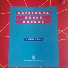 Coleccionismo Álbum: CATALUÑA SOBRE RUEDAS. RUTAS EN COCHE POR LAS DISTINTAS COMARCAS DE CATALUÑA. Lote 108424883