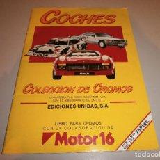 Coleccionismo Álbum: ALBUM COMPLETO COCHES MOTOR 16. Lote 206963511