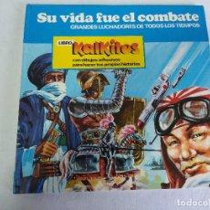 Coleccionismo Álbum: LIBRO Nº3 KALKITOS/SU VIDA FUE EL COMBATE.. Lote 111977447
