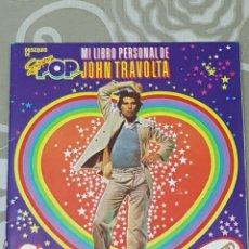 Coleccionismo Álbum: SUPER POP MI LIBRO PERSONAL DE JOHN TRAVOLTA. ÁLBUM COMPLETO.. Lote 112078428