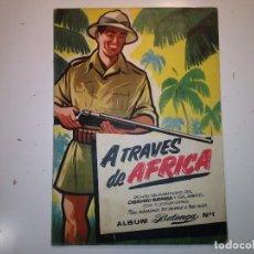 Coleccionismo Álbum: A TRAVÉS DE ÁFRICA. Lote 113394823