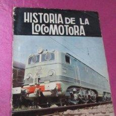 Coleccionismo Álbum: ALBUM DE CROMOS HISTORIA DE LA LOCOMOTORA COMPLETO.. Lote 113525735