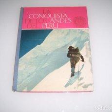 Coleccionismo Álbum: ALBUM TIPO LIBRO LA CONQUISTA DE LOS ANDES DEL PERU. Lote 113946303