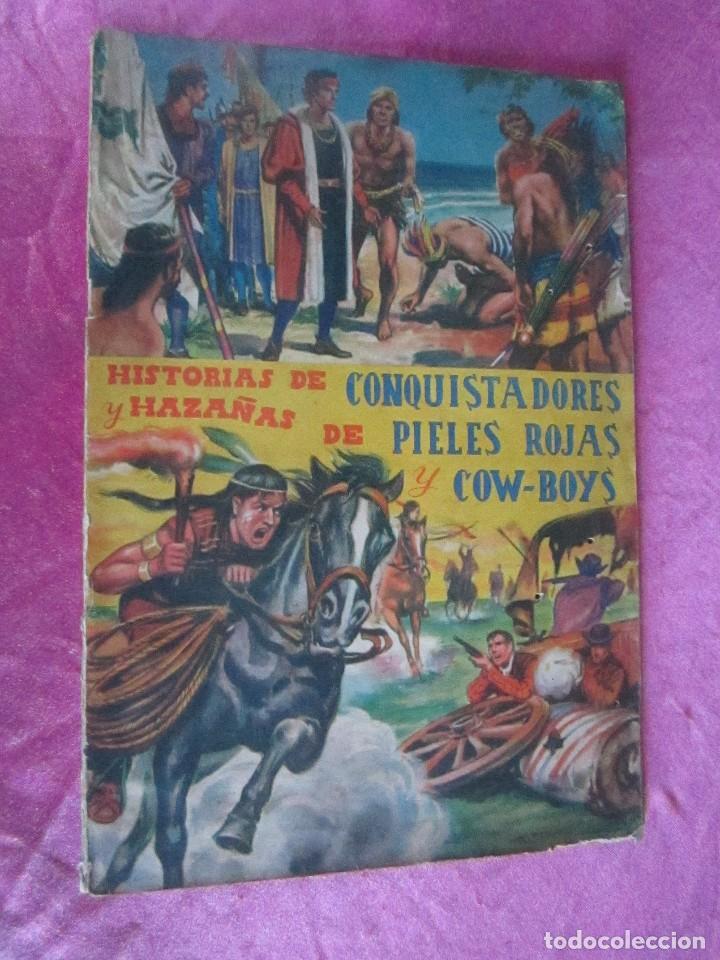 ALBUM COMPLETO HISTORIAS DE CONQUISTADORES Y HAZAÑAS DE PIELES ROJAS . (Coleccionismo - Cromos y Álbumes - Álbumes Completos)