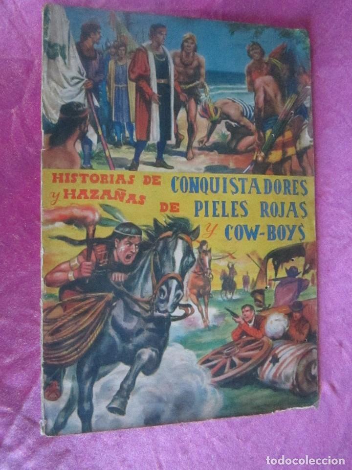 Coleccionismo Álbum: ALBUM COMPLETO HISTORIAS DE CONQUISTADORES Y HAZAÑAS DE PIELES ROJAS . - Foto 2 - 115021319