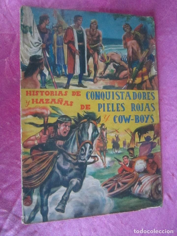 Coleccionismo Álbum: ALBUM COMPLETO HISTORIAS DE CONQUISTADORES Y HAZAÑAS DE PIELES ROJAS . - Foto 3 - 115021319