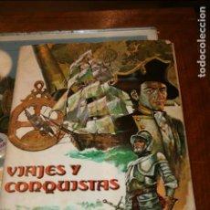 Coleccionismo Álbum: ALBUM COMPLETO VIAJES Y CONQUISTADORES AÑO 1976 EDITORIAL RUIZ ROMERO.. Lote 115024015