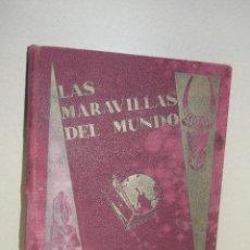Coleccionismo Álbum: LAS MARAVILLAS DEL MUNDO, COMPLETA DE 1932. Lote 115037219