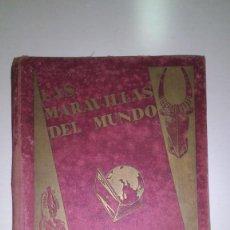 Coleccionismo Álbum: ALBUM DE CROMOS. LAS MARAVILLAS DEL MUNDO. EDITORIAL NESTLE. 1932. Lote 115361191