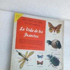 Coleccionismo Álbum: ALBUM COMPLETO LA VIDA DE LOS INSECTOS EDITORIAL NOVARO 1 EDICIÓN 1958. Lote 115814343