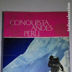 Coleccionismo Álbum: ALBUM CROMOS LA CONQUISTA DE LOS ANDES DEL PERU. NESTLE, 1961. Lote 115559379