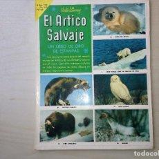 Coleccionismo Álbum: EL ÁRTICO SALVAJE. Lote 116769715