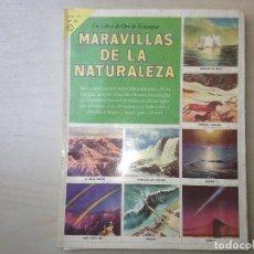 Coleccionismo Álbum: MARAVILLAS DE LA NATURALEZA. Lote 116770599