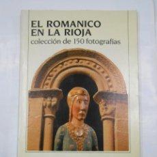 Coleccionismo Álbum: EL ROMANICO EN LA RIOJA. COLECCION DE 150 FOTOGRAFIAS. ALBUM COMPLETO. TDK338. Lote 117100927
