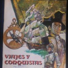 Coleccionismo Álbum: VIAJES Y CONQUISTAS ED.RUIZ ROMERO COMPLETO (1976). Lote 118013827