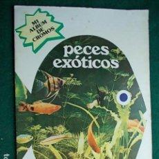 Coleccionismo Álbum: ALBUM COMPLETO PECES EXOTICOS. Lote 118340607