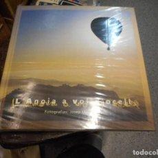 Coleccionismo Álbum: ALBUM COMPLETO ANOIA A VOL DE OCELL MUY BUEN ESTADO. Lote 121171471