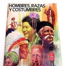 Coleccionismo Álbum: ALBUM 1972 HOMBRES RAZAS Y COSTUMBRES. RUIZ ROMERO. COMPLETO, EXCELENTE ESTADO. VER FOTOS. Lote 121335671