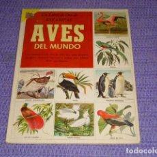 Coleccionismo Álbum: ALBUM CROMOS - AVES DEL MUNDO - NOVARO. COMPLETO. Lote 121503063