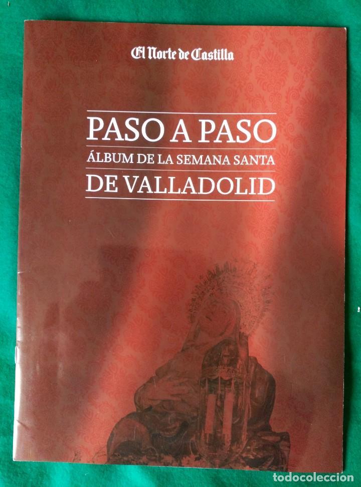 Coleccionismo Álbum: ALBUM DE LA SEMANA SANTA DE VALLADOLID PASO A PASO - EXCELENTE - COMPLETO - VER FOTOGRAFIAS NUEVO - Foto 2 - 122949123