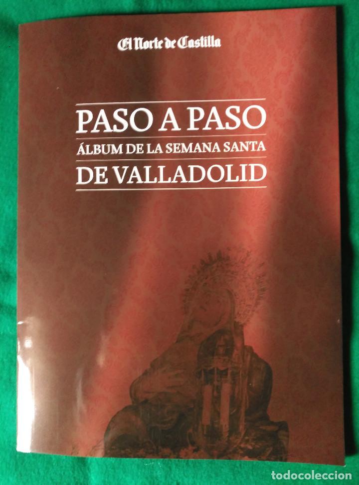 Coleccionismo Álbum: ALBUM DE LA SEMANA SANTA DE VALLADOLID PASO A PASO - EXCELENTE - COMPLETO - NUEVO - CROMOS SIN PEGAR - Foto 2 - 123307135