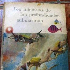 Coleccionismo Álbum: ALBUM CROMOS LOS MISTERIOS DE LAS PROFUNDIDADES SUBMARINAS , NESTLE 1959 COMPLETO. Lote 126822803