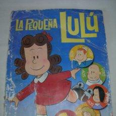 Coleccionismo Álbum: ÁLBUM DE CROMOS LA PEQUEÑA LULÚ TOTALMENTE COMPLETO - EDICIONES ESTE AÑO 1984 -. Lote 131060640