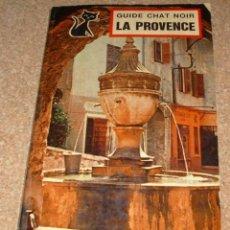Coleccionismo Álbum: GUIDE CHAT NOIR LA PROVENZA- COMPLETO 1966, BRUSELAS- LEER TODO. Lote 131558394