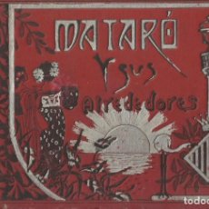 Coleccionismo Álbum: ÁLBUM DE FOTOGRAFÍAS DE MATARÓ Y SUS ALREDEDORES. JOSÉ DEL CASTILLO. 1902. IMPRESOR FELICIANO HORTA.. Lote 131813454