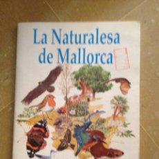 Coleccionismo Álbum: LA NATURALESA DE MALLORCA (CONSELL INSULAR DE MALLORCA, 1988). Lote 132211385
