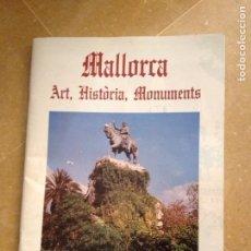 Coleccionismo Álbum: MALLORCA. ART, HISTÒRIA, MONUMENTS (CONSELL INSULAR DE MALLORCA, 1992). Lote 132211503