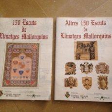 Coleccionismo Álbum: 150 ESCUTS DE LLINATGES MALLORQUINS / ALTRES 150 ESCUTS DE LLINATGES MALLORQUINS. Lote 132211802