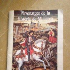 Coleccionismo Álbum: PERSONATGES DE LA HISTÒRIA DE MALLORCA (CONSELL INSULAR DE MALLORCA, 1989). Lote 132211910