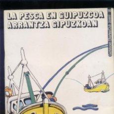 Coleccionismo Álbum: LA PESCA EN GUIPUZCOA ARRANTZAN GIPUZCOAN. ÁLBUM DE 48 CROMOS, COMPLETO.. Lote 133407526