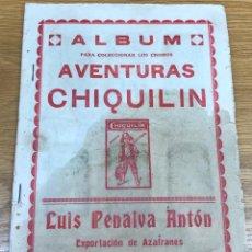 Coleccionismo Álbum: ÁLBUM AVENTURAS CHIQUILÍN - AZAFRÁNES LUIS PENALVA ANTÓN (NOVELDA - ALICANTE) - COMPLETO. Lote 134447510