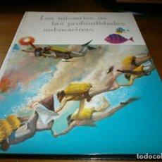 Coleccionismo Álbum: LOS MISTERIOS DE LAS PROFUNDIDADES SUBMARINAS - J.F. ORSAT - SOCIEDAD NESTLÉ, A.E.P.A. , 1959.- COMP. Lote 134630706