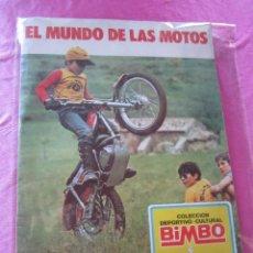 Coleccionismo Álbum: EL MUNDO DE LAS MOTOS ALBUM COMPLETO - BIMBO. Lote 135798010