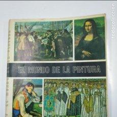 Coleccionismo Álbum: EL MUNDO DE LA PINTURA. ALBUM DE 280 CROMOS. COMPLETO. DIFUSORA DE CULTURA S.A. TDKC38. Lote 139415530