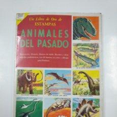 Coleccionismo Álbum: UN LIBRO DE ORO DE ESTAMPAS Nº 18 ANIMALES DEL PASADO. ÁLBUM COMPLETO. EDITORIAL NOVARO. TDKC38. Lote 139432986