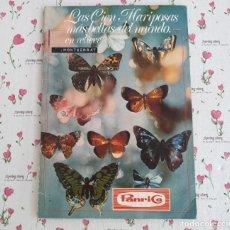 Coleccionismo Álbum: ÁLBUM LAS CIEN MARIPOSAS MÁS BELLAS DEL MUNDO EN RELIEVE. COMPLETO, CONTIENE 100 MARIPOSAS.. Lote 140050886