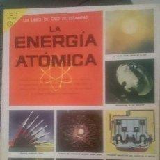 Coleccionismo Álbum: LA ENERGIA ATOMICA. Lote 140147014