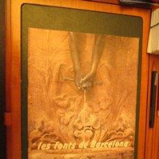 Coleccionismo Álbum: LES FONTS DE BARCELONA. Lote 140351614
